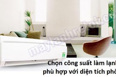 Cách chọn công suất máy lạnh phù hợp với diện tích phòng